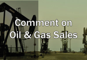 Comment on Oil and Gas Sales