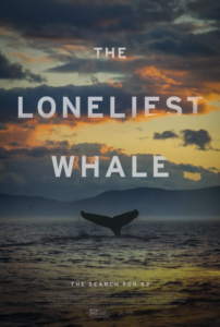 The poster for the film The Loneliest Whale: The Search for 52